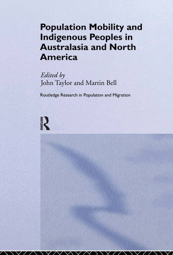 Population Mobility and Indigenous Peoples in Australasia and North America book cover