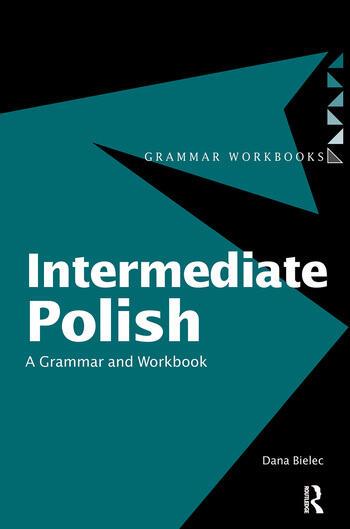 Intermediate Polish A Grammar and Workbook book cover