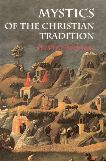 Mystics of the Christian Tradition book cover