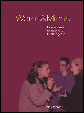 Words and Minds How We Use Language to Think Together book cover