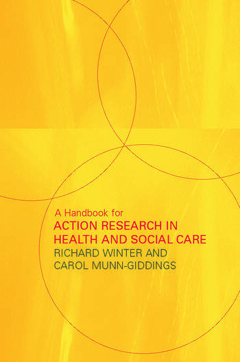 A Handbook for Action Research in Health and Social Care book cover