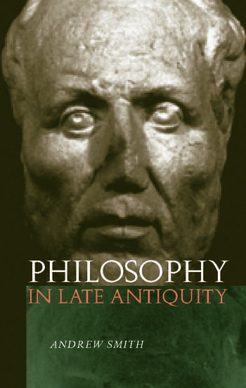 Philosophy in Late Antiquity book cover