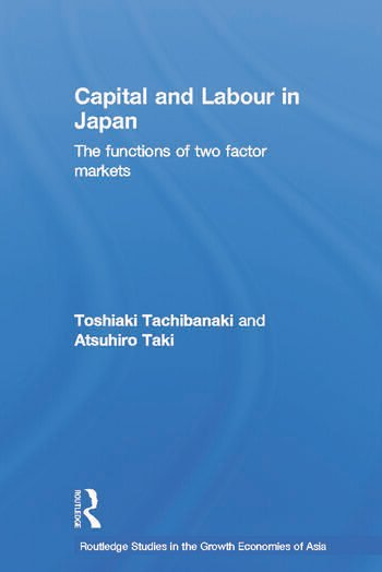 Capital and Labour in Japan The Functions of Two Factor Markets book cover