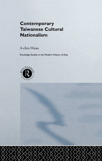 Contemporary Taiwanese Cultural Nationalism book cover