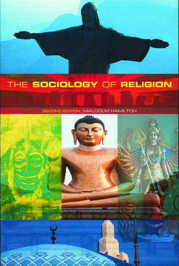 The Sociology of Religion Theoretical and Comparative Perspectives book cover