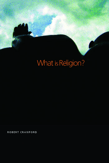 What is Religion? book cover