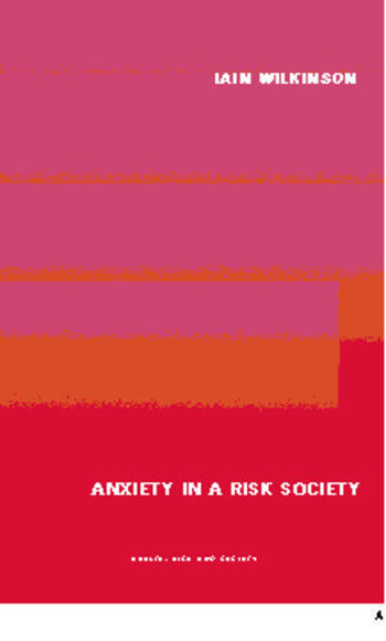 Anxiety in a 'Risk' Society book cover