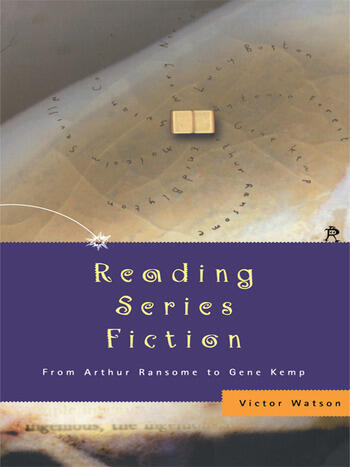 Reading Series Fiction From Arthur Ransome to Gene Kemp book cover