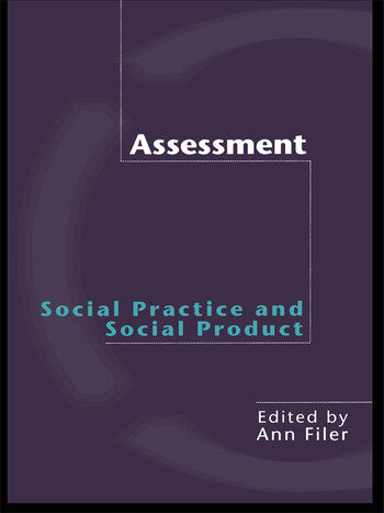 Assessment: Social Practice and Social Product book cover