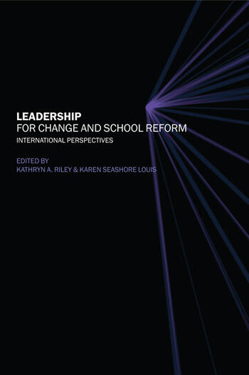 Leadership for Change and School Reform International Perspectives book cover