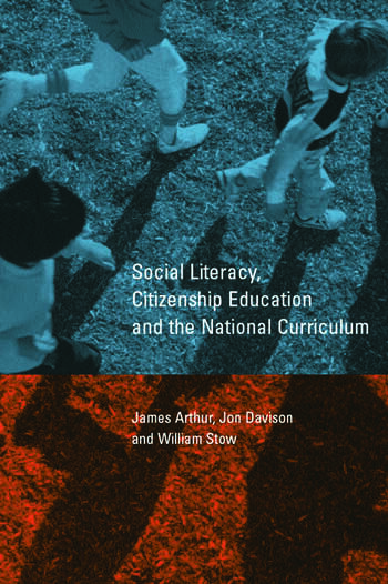 Social Literacy, Citizenship Education and the National Curriculum book cover