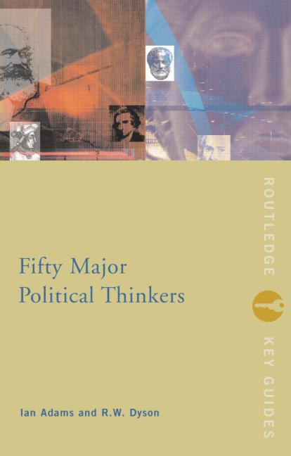 Fifty Major Political Thinkers book cover