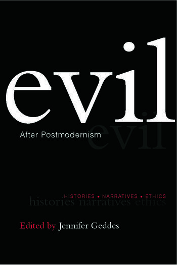 Evil after Postmodernism Histories, Narratives and Ethics book cover