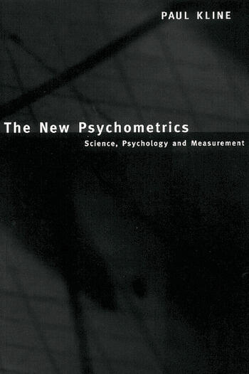 The New Psychometrics Science, Psychology and Measurement book cover