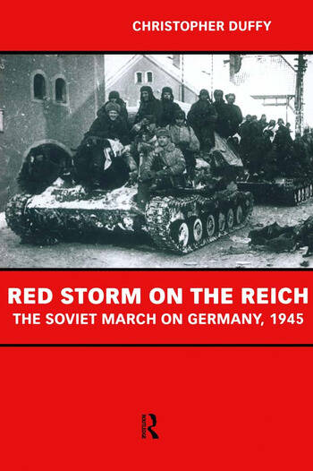 Red Storm on the Reich The Soviet March on Germany 1945 book cover