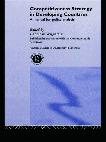 Competitiveness Strategy in Developing Countries A Manual for Policy Analysis book cover