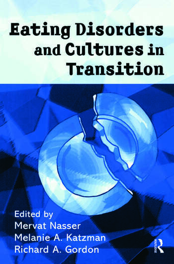 Eating Disorders and Cultures in Transition book cover