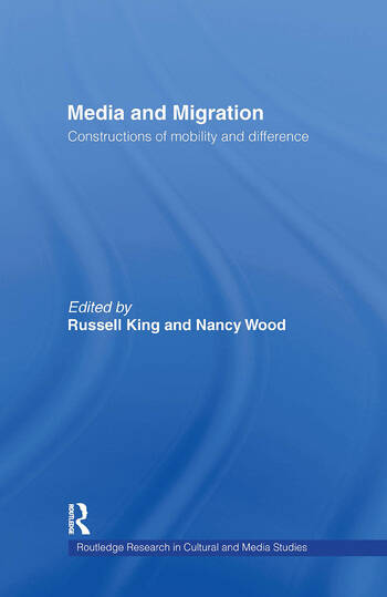 Media and Migration Constructions of Mobility and Difference book cover