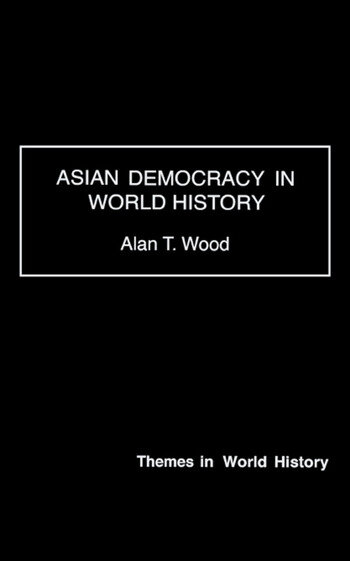 Asian Democracy in World History book cover