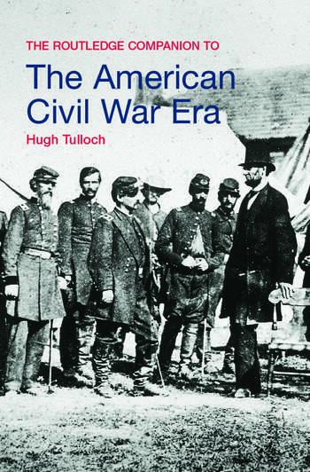 The Routledge Companion to the American Civil War Era book cover