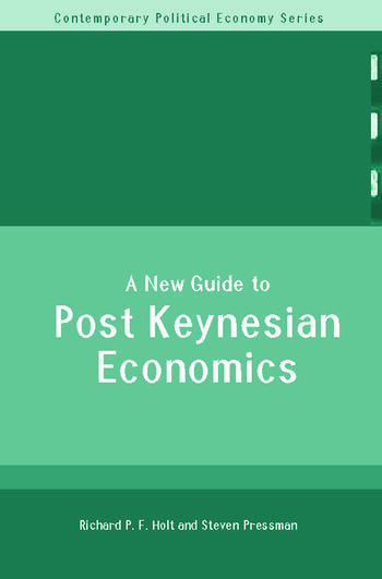 A New Guide to Post-Keynesian Economics book cover