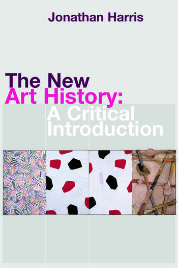 The New Art History A Critical Introduction book cover