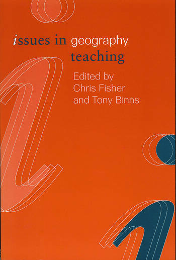 Issues in Geography Teaching book cover