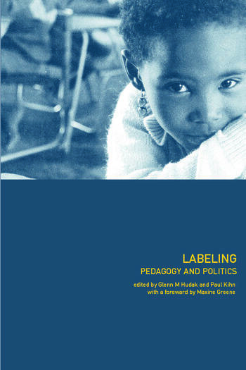 Labeling Pedagogy and Politics book cover