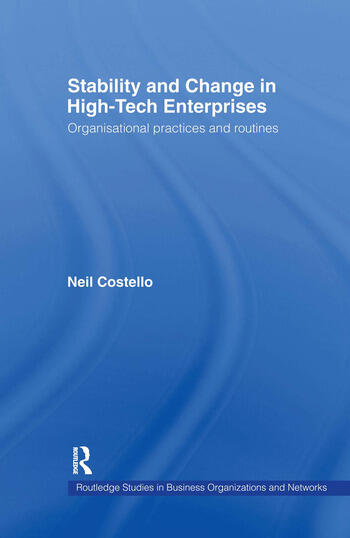Stability and Change in High-Tech Enterprises Organisational Practices in Small to Medium Enterprises book cover
