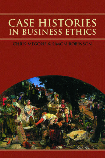 Case Histories in Business Ethics book cover