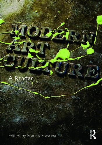 Modern Art Culture A Reader book cover