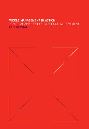 Middle Management in Action Practical Approaches to School Improvement book cover