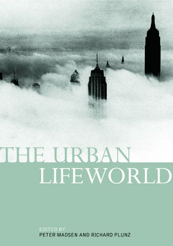 The Urban Lifeworld Formation Perception Representation book cover