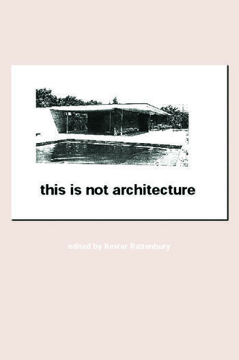 This is Not Architecture Media Constructions book cover