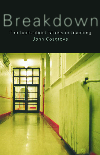 Breakdown The Facts About Teacher Stress book cover
