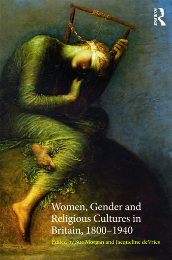Women, Gender and Religious Cultures in Britain, 1800-1940 book cover