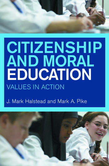 Citizenship and Moral Education Values in Action book cover