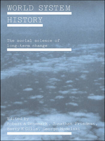 World System History The Social Science of Long-Term Change book cover
