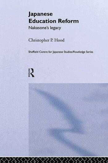 Japanese Education Reform Nakasone's Legacy book cover