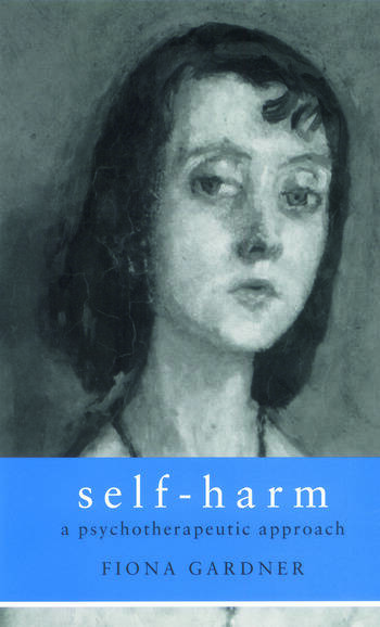 Self-Harm A Psychotherapeutic Approach book cover