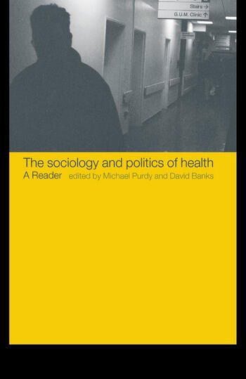 The Sociology and Politics of Health A Reader book cover