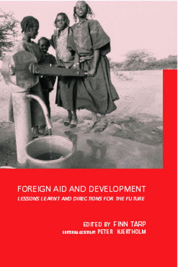 Foreign Aid and Development Lessons Learnt and Directions For The Future book cover