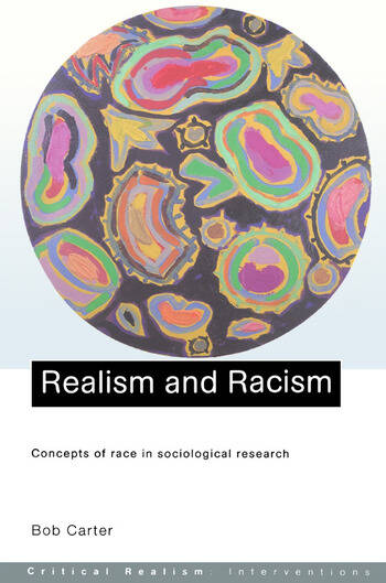 Realism and Racism Concepts of Race in Sociological Research book cover