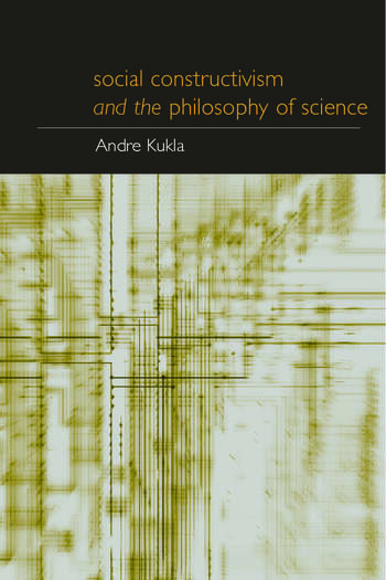 Social Constructivism and the Philosophy of Science book cover