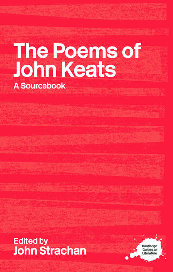 The Poems of John Keats A Routledge Study Guide and Sourcebook book cover