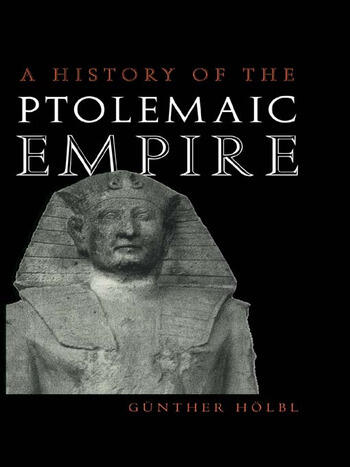 A History of the Ptolemaic Empire book cover