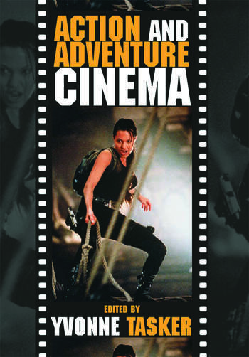 The Action and Adventure Cinema book cover