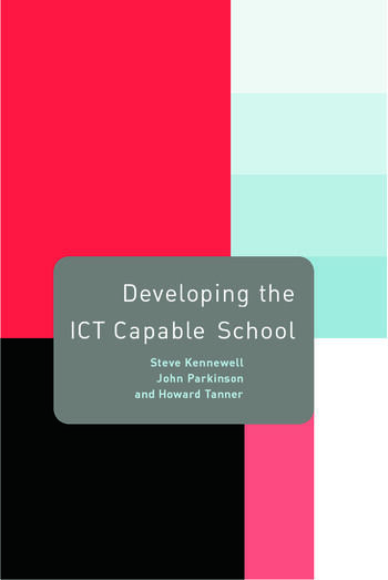 Developing the ICT Capable School book cover