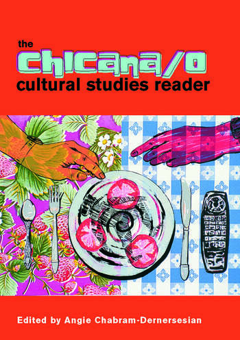 The Chicana/o Cultural Studies Reader book cover