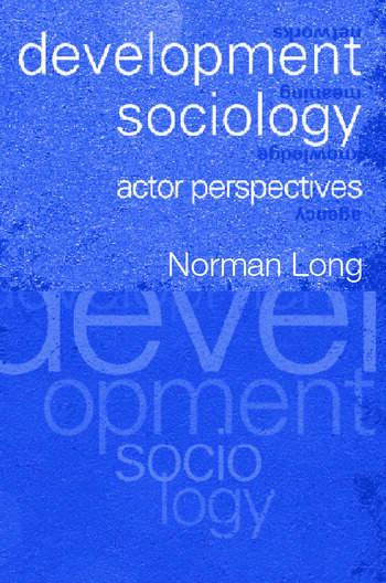 Development Sociology Actor Perspectives book cover